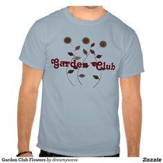 Garden Club Flowers T-shirt