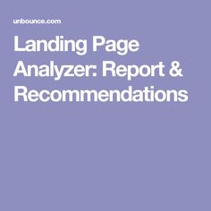 Landing Page Analyzer: Report & Recommendations