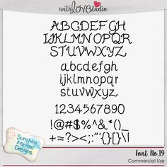 Font No.19  hand-written font from Sunshine Inspired Designs comes with uppercase and lowercase letters, numbers and some basic punctuation and symbols. TTF format, works on mac and PC. This font is good for Commercial Use.