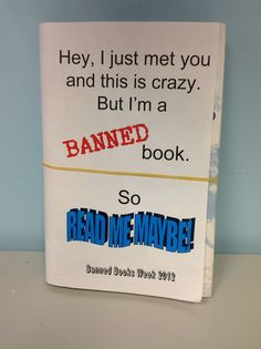 Read me maybe. #bannedbooks #bannedbooksweek