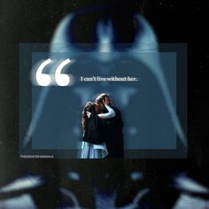 """""""I will do whatever you ask. Just help me save Padme's life. I can't live without her. If she dies, I don't know what I will do."""" (c) Anakin Skywalker"""