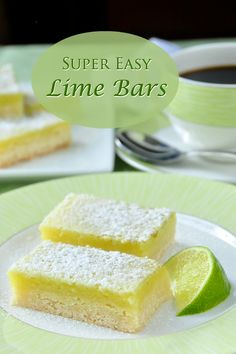 Super Easy Lime Bars- using only 5 simple ingredients and a very quick preparation time, these refreshing lime bars are based on easiest and best lemon bar recipe I've ever tried in almost 40 years of baking.