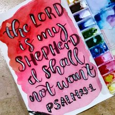 Psalm 23:1  _____________________________________ (306/365)#lettering #watercolor #calligraphy #typography #art #design #creative #creativity #motivate #motivation #inspire #inspiration #handlettering #brush #brushlettering #type #love #life #vsco #vscocam #letteritapril #black #psalm #lord #shepherd #red #silver #pink by krayz_art