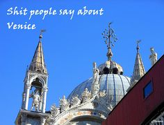 5 Lies about #venice that tourists spread around the Internet.  #italy #italiandays #travel #venezia #travelblog