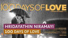 'Hridayathin Niramayi' 100 Days of Love - Official Full Video Song HD | ...