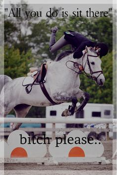 That's about the most ignorant comment a person can say. Riding is HARD work. Me… That's about the most ignorant comment a person can say. Riding is HARD work. Mentally and physically. - Art Of Equitation Pretty Horses, Horse Love, Beautiful Horses, Horse Girl, Beautiful Cats, Funny Horse Memes, Funny Horses, Horse Humor, Equestrian Memes