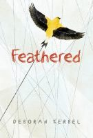 """Feathered by Deborah Kerbal: """"Finch's family is falling apart, and her best friend has dropped her. She's stuck with the meanest teacher in town, and at home her brother is always with his awful friend Matt. One day, Finch lets out her frustration with a graffiti message in a school bathroom stall. When she returns the next day, she's surprised to find her message has been answered! Suddenly Finch doesn't feel so alone anymore, and a friendship begins."""""""