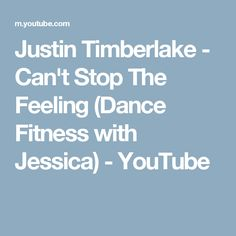 Justin Timberlake - Can't Stop The Feeling (Dance Fitness with Jessica) - YouTube