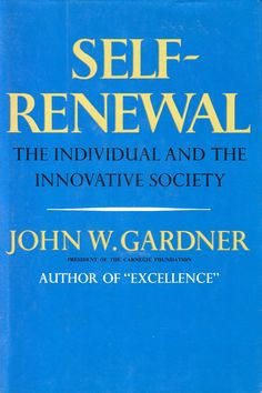 The Art of Self-Renewal: A Timeless 1964 Field Guide to Keeping Your Work and Your Soul Vibrantly Alive -- Brain Pickings Love Me More, Psychology Books, Your Soul, Mind Body Soul, Field Guide, Self Esteem, How To Run Longer, History Books, Thought Provoking