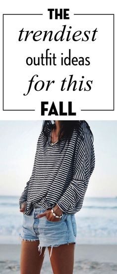 The Trendiest Outfit Ideas For This Fall