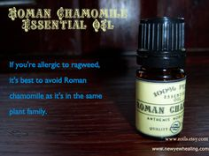 Better to be safe than sorry. About 40% of people who are allergic to ragweed also have an allergic reaction to Roman Chamomile essential oil.