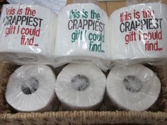 Embroidered Toilet Paper  Gag Gift  Crappiest Gift by InStitchesNC, $8.00