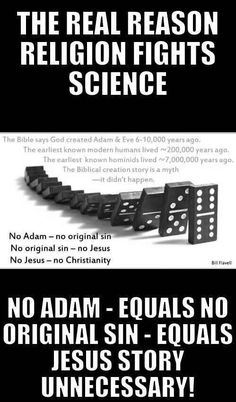 Adam and Eve never existed.  The jesus story is not true, and god doe not exist ... BOOM!