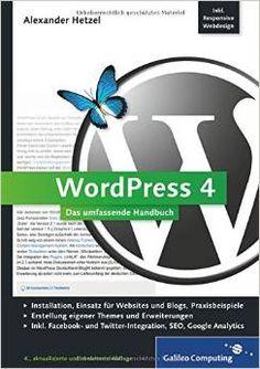Wordpress: Das Umfassende Handbuch http://www.erfolgsrezepte-online.de/produkt/wordpress4-das-umfassende-handbuch/