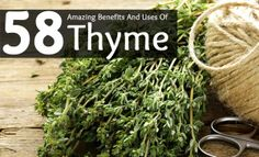 58 Amazing Benefits And Uses Of Thyme For Skin, Hair And Health