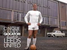 Cinque grandi giocatori del passato del Leeds United