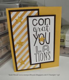 Stampin Up!- A cool congratulations card using the set- 'Bravo'!
