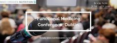 Functional Medicine Conference/ Dublin, Ireland. June 24th, 2016