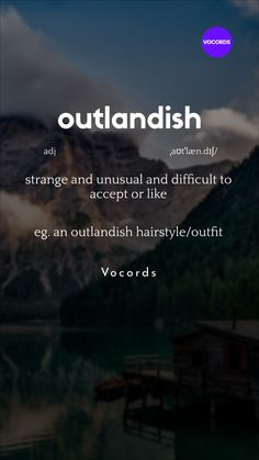 strange and unusual and difficult to accept or like - Advanced English Vocabulary Big Words, Words To Use, Weird Words, Italian Language, Korean Language, Japanese Language, Spanish Language, French Language, Essay Writing Skills