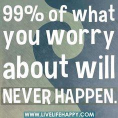 worry!
