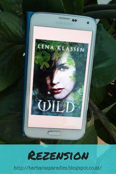 Buchrezension #124 Wild von Lena Klassen Für Dystopie-Fans empfehlenswert! Die Rezension findet ihr auf meinem Blog!