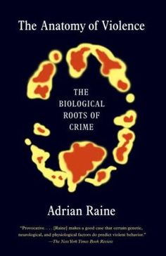 Buy The Anatomy of Violence: The Biological Roots of Crime by Adrian Raine and Read this Book on Kobo's Free Apps. Discover Kobo's Vast Collection of Ebooks and Audiobooks Today - Over 4 Million Titles! Forensic Psychology, Psychology Books, Forensic Science, Social Science, Psychology Facts, Great Books, New Books, Books To Read, Reading Lists