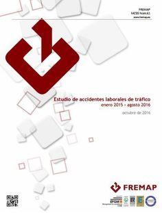 #FREMAP presenta el estudio de accidentes laborales de tráfico, enero 2015 - agosto 2016