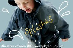 puddle play - Pinned by #PediaStaff.  Visit http://ht.ly/63sNt for all our pediatric therapy pins