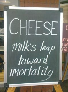 Truth. Cheese is God's way of saying life is going to be ok.