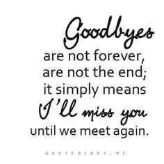 i ll miss you guys