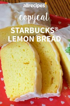 Copycat of Starbucks® Lemon Bread Recipe - Cupcakes Lemon Desserts, Lemon Recipes, Banana Bread Recipes, Just Desserts, Starbucks, Cookie Recipes, Dessert Recipes, Lemon Bread, Lemon Loaf