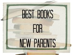 Books Every New Parent Should Own