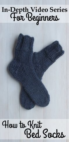 How to Knit Quick and Comfortable Bed Socks. Free Step by Step Video Series + Pattern by Drops