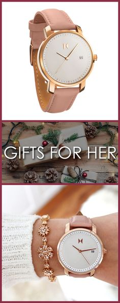 Get a gift for her this holiday season! Designed in Santa Monica, California, and inspired by the electric spirit of Los Angeles, MVMT Watches set out to design a classic minimalist watch for women with a modern twist. For an unbelievable price your search for the perfect accessory ends here. Compliments guaranteed.