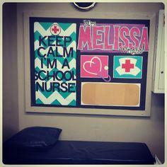 Bulletin board- Keep Calm I'm a School Nurse