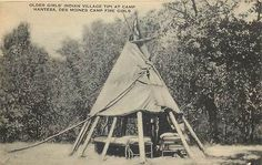 BOONE, IA CAMP HANTESA Des Monies Camp Fire Girls Teepee | eBay