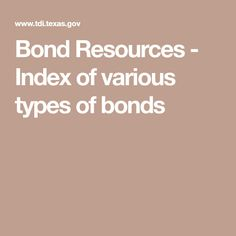Bond Resources - Index of various types of bonds