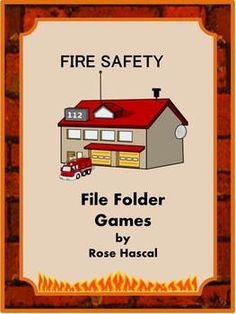 Fire Safety File Folder Games for PK-K or Special Education This packet contains 29 pages and makes 6 printable file folder games. These File Folder Games can be used to teach students about the danger of Fire and how to be safe. It can be used as part of Thematic Unit.