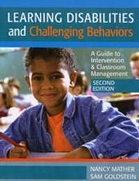Learning Disabilities and Challenging Behavior