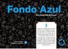 Fondo Azul (serie Azul 5 de 8): Los cimientos de la paz