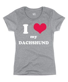 Look at this Athletic Gray 'I Heart My Dachshund' Crewneck Tee on #zulily today!