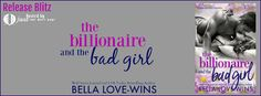 Wonderful World of Books: New Release - The Billionaire & The Bad Girl by Be...