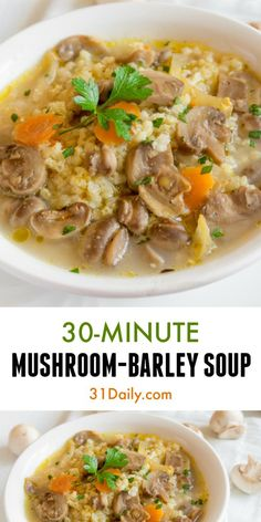 Hardy, Quick and Delicious Mushroom Barley Soup | 31Daily.com
