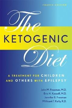 The Ketogenic Diet: A Treatment for Children and Others with Epilepsy [KETOGENIC DIET 4/E -OS] *** Learn more by visiting the image link. (This is an affiliate link) #KetogenicDietPlan