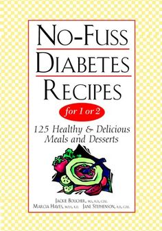 No-Fuss Diabetes Recipes for 1 or 2