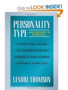 Personality Type (Jung on the Hudson Books): Lenore Thomson: 9780877739876: Amazon.com: Books