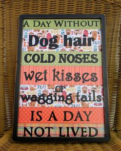 Veterinarian office decor,A Day Without Dog Hair, Dog Owners, Pet Lovers,Pet Decor, Groomer Decor, Christmas Gifts by OurLittleCountryShop on Etsy