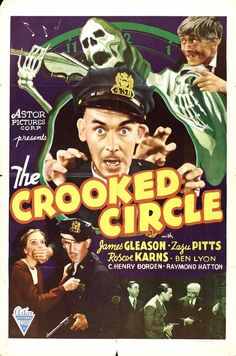 The Crooked Circle (1932) Stars: Zasu Pitts, James Gleason, Ben Lyon, Irene Purcell, Raymond Hatton, Roscoe Karns, Berton Churchill ~ Director: H. Bruce Humberstone