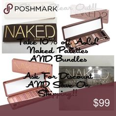 Urban Decay Naked Palettes And Bundles 10% Off Closet Clear Out is Back!!  This weekend, ask me to drop the price by 10% and get reduced shipping!!  This discount isn't applied to offers, so instead of the offer button, ask me for a separate listing and I'll automatically discount anything by 10%! Urban Decay Makeup Eyeshadow