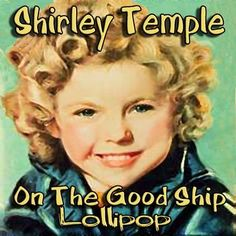 SHIRLEY TEMPLE♡ on Pinterest | Shirley Temples, Temples and Agar